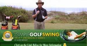 The Simple Golf Swing-Drop 7 Strokes In 2 Weeks